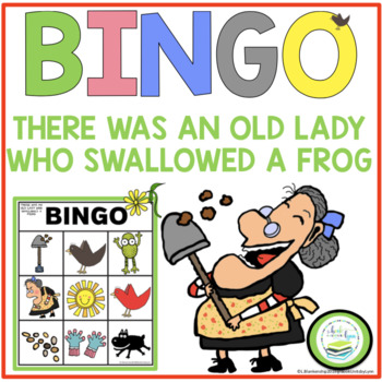 THERE WAS AN OLD LADY WHO SWALLOWED A FROG! BINGO