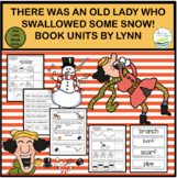 THERE WAS AN OLD LADY WHO SWALLOWED SOME SNOW! BOOK UNIT