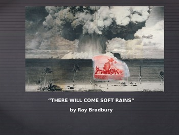 """""""THERE WILL COME SOFT RAINS"""" by Ray Bradbury"""