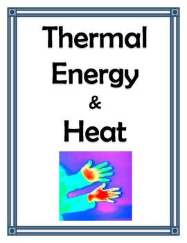 THERMAL ENERGY AND HEAT UNIT