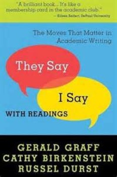 THEY SAY I SAY with Readings by Graff, Birkenstein & Durst (used book)