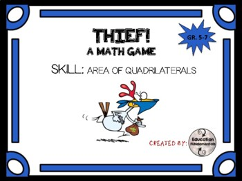 THIEF - A MATH GAME - Area of Quadrilaterals
