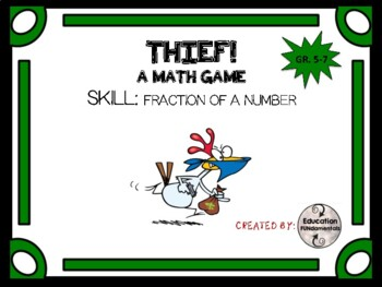 THIEF - FRACTION OF A NUMBER - Math Game
