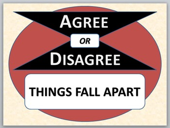 THINGS FALL APART - Agree or Disagree Pre-reading activity