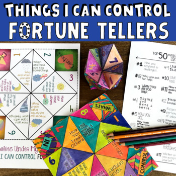Top 50 THINGS I CAN CONTROL Fortune Tellers *School Counseling Lesson & Game