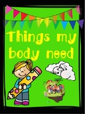 THINGS MY BODY NEED