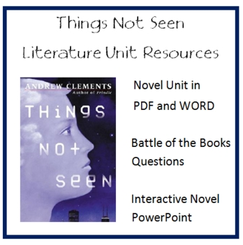 """""""THINGS NOT SEEN"""", by A. Clements, Entire Unit of Resources on CD"""