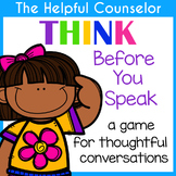 THINK Before You Speak Game #COUNSELORSBACK4SCHOOL