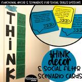 THINK Functional Decor & Social Filter Scenario Cards