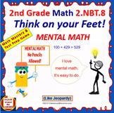2.NBT.8 Interactive Test Prep Game - Jeopardy 2nd Grade Math: MENTAL MATH