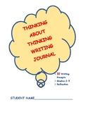 THINKING ABOUT THINKING WRITING JOURNAL