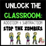 THIRD GRADE MATH UNLOCK THE CLASSROOM: ADDITION AND SUBTRA
