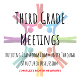 THIRD GRADE MEETINGS -- Complete Month of August