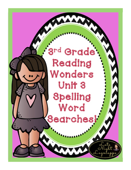 THIRD GRADE READING STREET UNIT 3 SPELLING WORD SEARCHES!