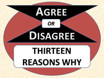THIRTEEN REASONS WHY - Agree or Disagree Pre-reading Activity
