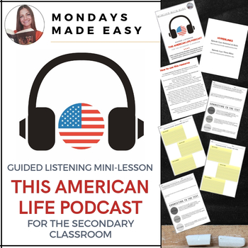 THIS AMERICAN LIFE Podcast | Set of 2: Guided Listening Activities for Secondary