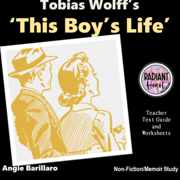 THIS BOY'S LIFE - Teacher Text Guides and Worksheets