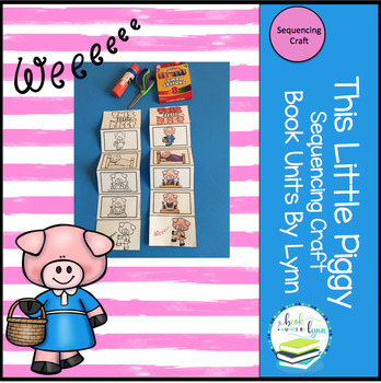THIS LITTLE PIGGY SEQUENCING CRAFT