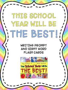 THIS SCHOOL YEAR WILL BE THE BEST: Writing Prompt