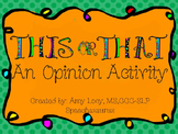 THIS or THAT: An Opinion Activity