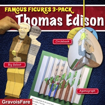 THOMAS EDISON ACTIVITIES: 3 Hands-On Projects and Foldable Craftivities