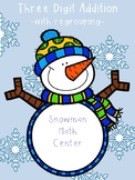 THREE DIGIT ADDITION WITH REGROUPING CENTER *Winter