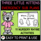 THREE LITTLE KITTENS EMERGENCY SUB PLANS OR DISTANCE LEARN