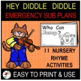 HEY DIDDLE DIDDLE EMERGENCY SUB PLANS OR DISTANCE LEARNING