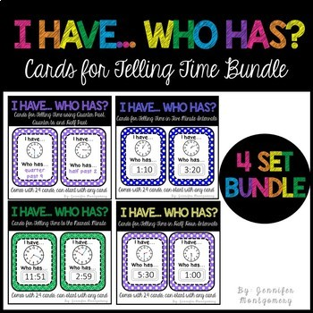 I Have... Who Has? Cards for Telling Time Bundle