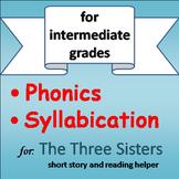Reading Helper (PHONICS INTERVENTION) - The Three Sisters