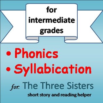 Reading Helper (PHONICS INTERVENTION) - The Three Sisters