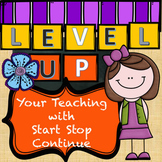 Weekly Teacher Self-Reflection: Level Up with Start-Stop-Continue Workbook