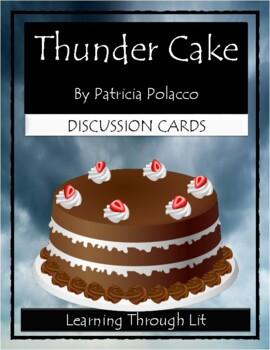 Patricia Polacco THUNDER CAKE - Discussion Cards