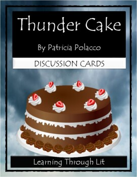 Patricia Polacco THUNDER CAKE - Discussion Cards