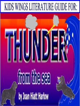 THUNDER FROM THE SEA!  Storms at Sea! A Tsunami! A remarkable dog!  Bullies!