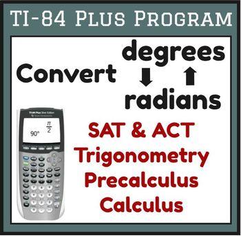 TI-83/84 Plus Program DEG2RAD - Degrees to Radians and mor