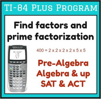 Find factors and prime factorization - TI-84 Plus Program by Infinity