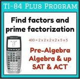 Find factors and prime factorization - TI-84 Plus Program