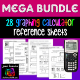 Graphing Calculator Mega Bundle of 27 Reference Sheets Grades 7 - 12+