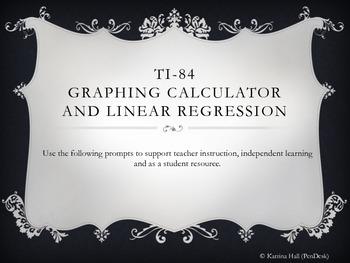TI-84 Graphing Calculator & Linear Regression