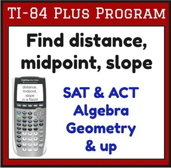 Find distance, midpoint, slope - Program for    by Infinity