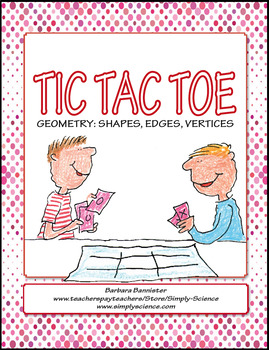 Geometry Tic Tac Toe: Shapes, Edges, and Vertices ★ FREEBIE ★