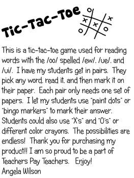 TIC-TAC-TOE  /oo/ spelled /ew/, /ue/, and /ui/