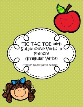TIC TAC TOE with the Subjunctive in French (irregular verbs)
