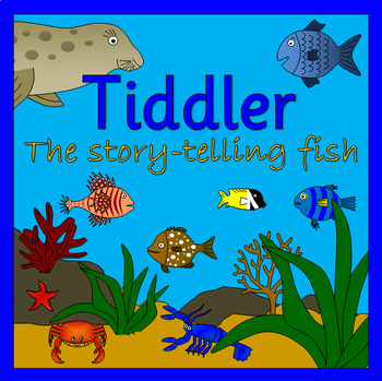 TIDDLER- The Story Telling Fish book study