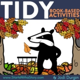 TIDY Activities Worksheets and Interactive Read Aloud Less