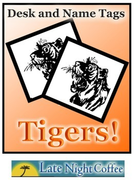 TIGER Desk Tags and Name Tags