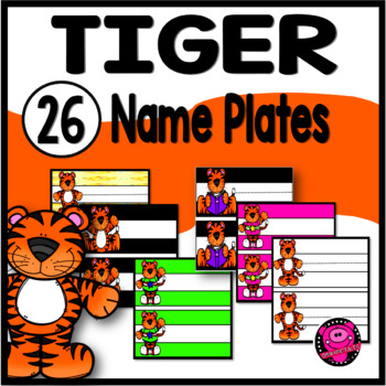 TIGER NAME PLATES and DESK TAGS for the WHOLE YEAR