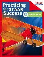 TIME FOR KIDS� Practicing for STAAR Success: Mathematics: Grade 3