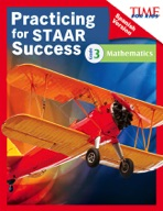 TIME FOR KIDS� Practicing for STAAR Success: Mathematics: Grade 3 (Spanish Version)